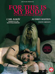 for-this-is-my-body-affiche-x150